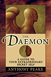 The Daemon: A Guide to Your Extraordinary Secret Self (English Edition)