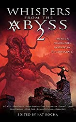 Whispers from the Abyss 2: The Horrors That Were & Shall Be