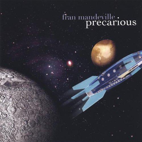Precarious by Fran Mandeville