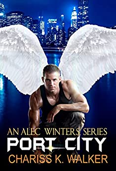 Port City (An Alec Winters Series Book 3) (English Edition) par [Walker, Chariss K.]