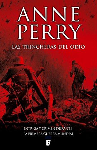 Las trincheras del odio por Anne Perry