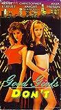Good Girls Don't [VHS]