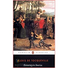 Democracy in America - Alexis de Tocqueville  [Modern library classics] (Annotated) (English Edition)