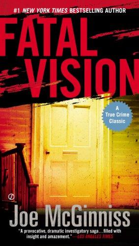 Fatal Vision: A True Crime Classic di Joe McGinniss