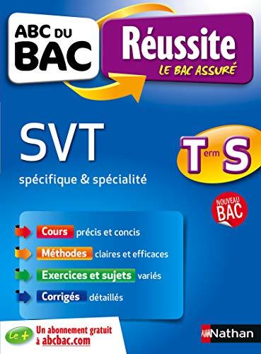 ABC du BAC Réussite SVT Term S par Frédéric Lalevee