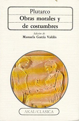 Obras morales y de costumbres (Clásica) por Plutarco