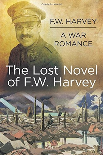 F.W. Harvey A War Romance