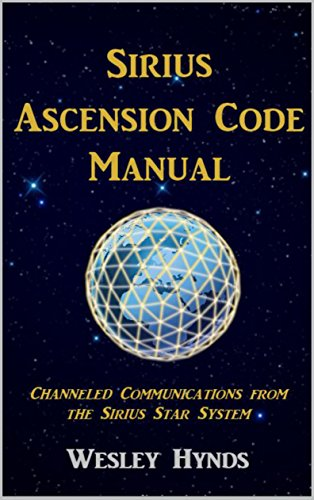 sirius-ascension-code-manual-channeled-communications-from-the-sirius-star-system