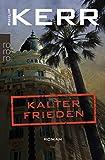Kalter Frieden (Bernie Gunther ermittelt, Band 11) -