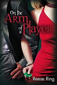 On The Arm Of A Player by [Ring, Reese]