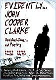 Evidently John Cooper Clarke [DVD]