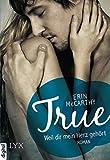 'True - Weil dir mein Herz gehört' von Erin McCarthy
