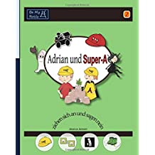 Adrian und Super-A ziehen sich an und sagen nein: Fähigkeiten für Kinder mit Autismus und ADHS