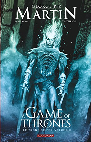 A Game of Thrones - Le Trône de Fer, volume III par Abraham