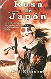 Libros Descargar en linea ROSA DE JAPON GRANDES NOVELAS (PDF y EPUB) Espanol Gratis