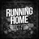 Running Home (feat. Infinity DJS)