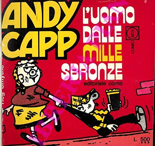 Andy Capp l'uomo dalle mille sbronze - E' il tempo di Andy Capp - Relax con Andy Capp.