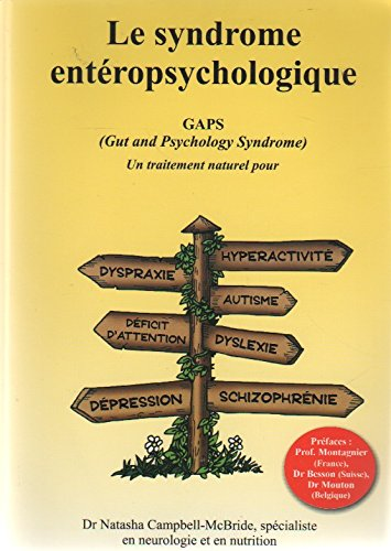 Le Syndrome Entéropsychologique, GAPS Gut And Psychology Syndrome