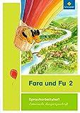 Fara und Fu - Ausgabe 2013: Spracharbeitsheft 2 LA