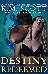 Destiny Redeemed (Destined Ones #2) (Destined Ones Duology) (English Edition)