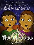 The Liahona (Ester and Micah's Book of Mormon Adventures 1) (English Edition)