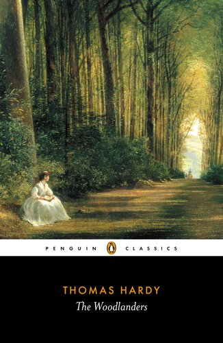 The Woodlanders (Penguin Classics)
