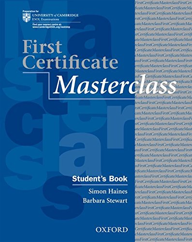 First Certificate Masterclass: Student's Book por Simon Haines
