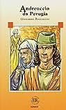 Andreuccio DA Perugia: Novella Dal Decamerone par Boccaccio