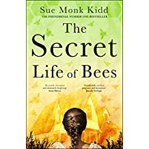 The Secret Life of Bees: A timeless novel of friendship and hope from international bestselling author