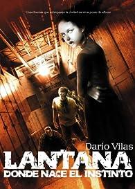 Lantana: donde nace el instinto par Darío Vilas