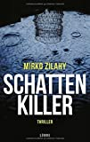 Schattenkiller: Thriller
