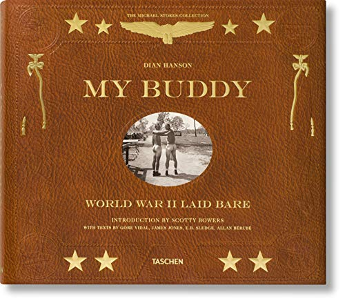 My Buddy : World War II Laid Bare par Dian Hanson