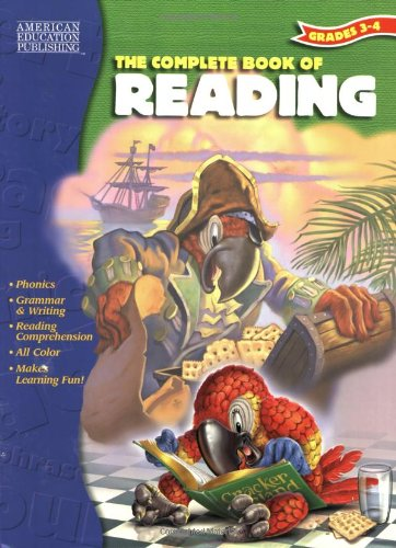 The Complete Book of Reading, Grades 3 - 4 (Complete Books)