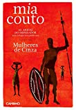 Front cover for the book Mulheres de cinza by Mia Couto