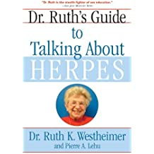Dr. Ruth's Guide to Talking About Herpes by Dr. Ruth K. Westheimer (2004-09-27)