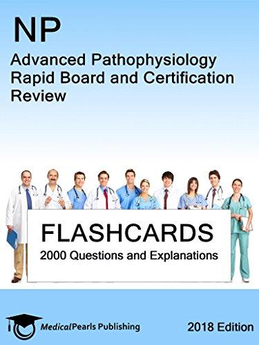 Np Advanced Pathophysiology: Rapid Board And Certification Review por Medicalpearls Publishing Llc Gratis