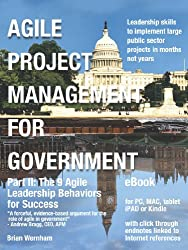 Agile Project Management for Government - eBook - Part II