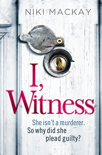 I witness ebook niki mackay amazon kindle store i witness by mackay niki fandeluxe Choice Image