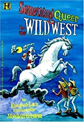 Something Queer in the Wild West by Elizabeth Levy (1997-03-06)