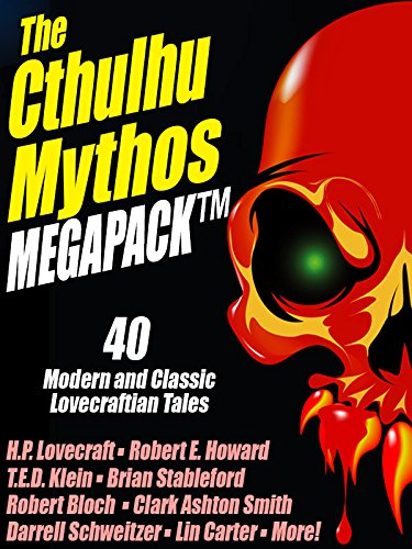 the-cthulhu-mythos-megapack-r-40-modern-and-classic-lovecraftian-stories