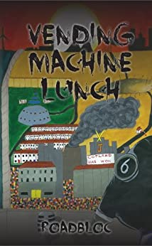 Vending Machine Lunch by [Roadbloc]