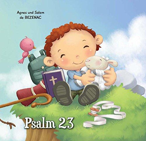 Der Herr ist mein Hirte: Psalm 23 (Bibelcapitel für Kinder 1)