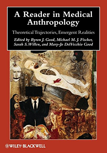 Reader in Medical Anthropology (Wiley Blackwell Anthologies in Social and Cultural Anthropology)