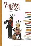 Telecharger Livres Patate Douce (PDF,EPUB,MOBI) gratuits en Francaise