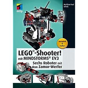 LEGO®-Shooter! mit LEGO® MINDSTORMS® EV3. Sechs Roboter mit dem Zamor-Werfer (mitp Professional)
