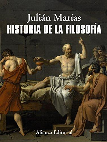 Historia de la filosofía (El Libro Universitario - Manuales) por Julián Marías