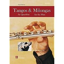 Tangos & Milongas für Querflöte: mit Play-Along-CD