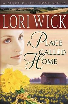 A Place Called Home par [Wick, Lori]