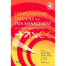Complementary Therapies for Pain Management: An Evidence-Based Approach, 1e by Edzard Ernst MD PhD FRCP FRCPED (2007-11-09)