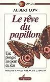 Telecharger Livres LE REVE DU PAPILLON (PDF,EPUB,MOBI) gratuits en Francaise